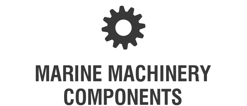 MARINE MACHINERY COMPONENTS